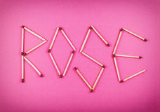 Word ROSE made of matchsticks Stock Photo