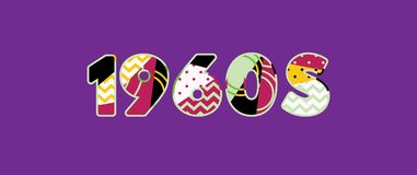 1960s Concept Word Art Illustration. The word 1960s concept written in colorful abstract typography. Vector EPS 10 available royalty free illustration