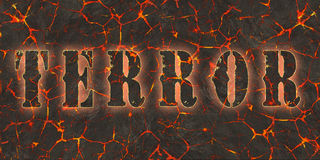 Word terror written on danger red lava Stock Images