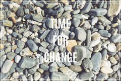 Word Time for Change.Sea stones as background. Word Time for Change.Sea stones as background Royalty Free Stock Image