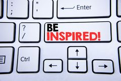 Word, writing Be Inspired. Business concept for Inspiration, Motivation written on white keyboard key with copy space. Top view. Word, writing Be Inspired Royalty Free Stock Photography