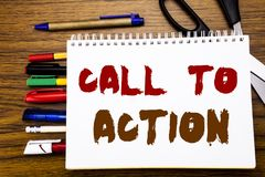 Word, writing Call To Action. Business concept for Proactive Success Goal Written on notebook, wooden background with office equip. Word, writing Call To Action Stock Image