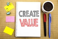 Word, writing Create Value. Business concept for Creating Motivation Written on notepad note paper background with space office vi. Word, writing Create Value Royalty Free Stock Photo