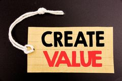 Word, writing Create Value. Business concept for online sale Creating Motivation written on price tag paper on the black vintage b. Word, writing Create Value Royalty Free Stock Image