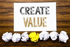 Word, writing Create Value. Concept for Creating Motivation Written on sticky note paper reminder, wooden background with sticky,. Word, writing Create Value Royalty Free Stock Photo