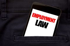 Word, writing Employment Law. Business concept for Employee Legal Justice Written phone mobile phone, cellphone placed in the man. Word, writing Employment Law Royalty Free Stock Photos