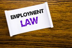 Word, writing Employment Law. Business concept for Employee Legal Justice written on sticky note paper on the wooden wood structur. Word, writing Employment Law Royalty Free Stock Photos