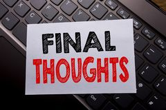 Word, writing Final Thoughts. Business concept for Conclusion Summary Text written on sticky note paper on the dark keyboard backg. Word, writing Final Thoughts Stock Photography