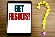 Word, writing Get Results. Business concept for Achieve Result Written on tablet, wooden background with question mark on the end. Word, writing Get Results Stock Photography