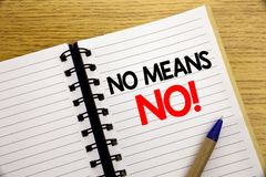 Word, writing No Means No. Business concept for Stop Anti Rape Slogan written on notepad with copy space on old wood wooden backgr. Word, writing No Means No Royalty Free Stock Photography