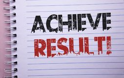 Word writing text Achieve Result Motivational Call. Business concept for Obtain Success Reaching your goals written on Notebook Bo. Word writing text Achieve Stock Photography