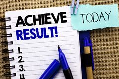 Word writing text Achieve Result Motivational Call. Business concept for Obtain Success Reaching your goals written on Notebook Bo. Word writing text Achieve Stock Image