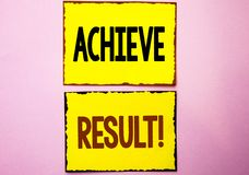 Word writing text Achieve Result Motivational Call. Business concept for Obtain Success Reaching your goals written on Yellow Stic. Word writing text Achieve Royalty Free Stock Photos