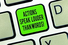 Word writing text Actions Speak Louder Than Words. Business concept for Make execute accomplish more talk less Keyboard. Key Intention to create computer royalty free stock images