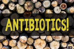 Word writing text Antibiotics. Business concept for Antibacterial Drug Disinfectant Aseptic Sterilizing Sanitary Wooden. Word writing text Antibiotics. Business royalty free stock photos