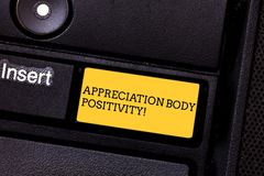 Word writing text Appreciation Body Positivity. Business concept for Acceptance and appreciation of body types Keyboard. Key Intention to create computer stock photos
