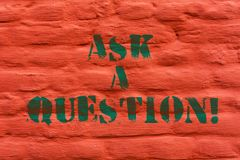 Word writing text Ask A Question. Business concept for Look for expert advice solutions answers on help desk Brick Wall royalty free stock images