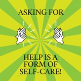 Word writing text Asking For Help Is A Form Of Self Care. Business concept for Be open to ask for support in others Drawing of Hu vector illustration