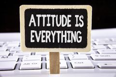 Word writing text Attitude Is Everything. Business concept for Motivation Inspiration Optimism important to succeed written on Woo. Word writing text Attitude Is Stock Photo