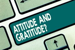 Word writing text Attitude And Gratitudequestion. Business concept for express thankfulness and appreciation Keyboard key. Intention to create computer message stock photo