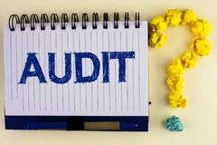Word writing text Audit. Business concept for Local company auditors perform their financial investigation annually written on Not. Word writing text Audit stock photography