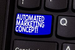 Word writing text Automated Marketing Concept. Business concept for automate repetitive tasks such as emails Keyboard. Key Intention to create computer message royalty free stock photos
