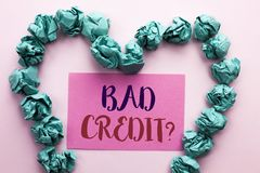 Word writing text Bad Credit Question. Business concept for Low Credit Finance Economic Budget Asking Questionaire written on Pink. Word writing text Bad Credit Stock Images