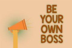 Word writing text Be Your Own Boss. Business concept for Entrepreneurship Start business Independence Self-employed Hand brown lou. D speaker sound public Stock Photography