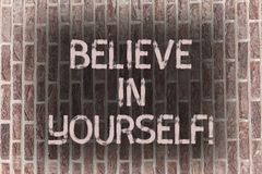 Word writing text Believe In Yourself. Business concept for Determination Positivity Courage Trust Faith Belief Brick. Word writing text Believe In Yourself stock illustration