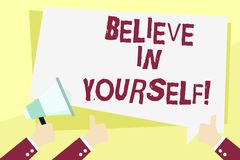 Word writing text Believe In Yourself. Business concept for Determination Positivity Courage Trust Faith Belief. Word writing text Believe In Yourself. Business stock illustration
