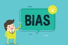 Word writing text Bias. Business concept for Prejudice in favor of and against one thing Considered to be Unfair.  stock illustration