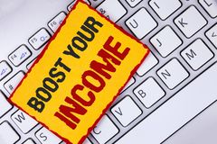 Word writing text Boost Your Income. Business concept for improve your payment Freelancing Part time job Improve written on Sticky. Word writing text Boost Your Royalty Free Stock Photo