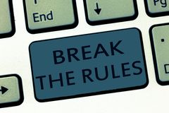 Word writing text Break The Rules. Business concept for To do something against formal rules and restrictions.  royalty free stock photo