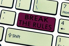 Word writing text Break The Rules. Business concept for To do something against formal rules and restrictions.  stock image