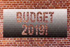 Word writing text Budget 2019. Business concept for New year estimate of incomes and expenses Financial Plan Brick Wall. Word writing text Budget 2019. Business royalty free stock image