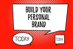 Word writing text Build Your Personal Brand. Business concept for The practice of showing marketing themselves.  royalty free illustration