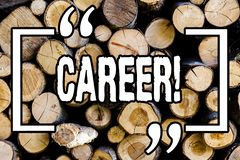 Word writing text Career. Business concept for Finding your dream job with proper guidance Wooden background vintage wood wild. Message ideas intentions stock images