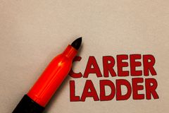 Word writing text Career Ladder. Business concept for Job Promotion Professional Progress Upward Mobility Achiever Open. Red marker intention communicating stock image