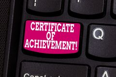 Word writing text Certificate Of Achievement. Business concept for certify that a demonstrating done exceptionally well. Keyboard key Intention to create royalty free stock photography