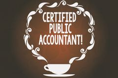 Word writing text Certified Public Accountant. Business concept for accredited professional body of accountants Cup and. Saucer with Paisley Design as Steam stock illustration