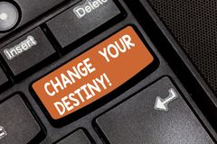Word writing text Change Your Destiny. Business concept for what is very likely to happen in far near future Keyboard. Key Intention to create computer message royalty free stock photo