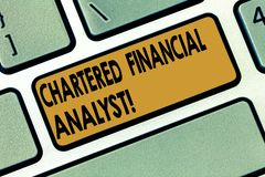 Word writing text Chartered Financial Analyst. Business concept for Investment and financial professionals Keyboard key. Intention to create computer message royalty free stock photos