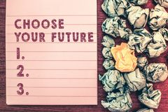 Word writing text Choose Your Future. Business concept for Choices make today will define the outcome of tomorrow stock image