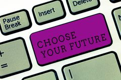 Word writing text Choose Your Future. Business concept for Choices make today will define the outcome of tomorrow stock photo