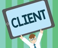 Word writing text Client. Business concept for person or organization using services of lawyer professional company