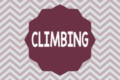 Word writing text Climbing. Business concept for sport activity of climbing mountains or cliffs Hard Tough.  royalty free stock images