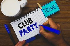 Word writing text Club Party. Business concept for social gathering in a place that is informal and can have drinks Man holding ma. Rker notebook clothespin stock photo