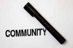 Word writing text Community. Business concept for Neighborhood Association State Affiliation Alliance Unity Group Ideas messages w. Hite background black marker Stock Images