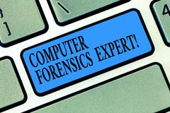 Word writing text Computer Forensics Expert. Business concept for harvesting and analysing evidence from computers. Keyboard key Intention to create computer royalty free stock image
