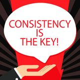 Word writing text Consistency Is The Key. Business concept for by Breaking Bad Habits and Forming Good Ones Palm Up in. Word writing text Consistency Is The Key vector illustration